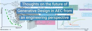 Thoughts on the future of Generative Design in AEC from an engineering perspective